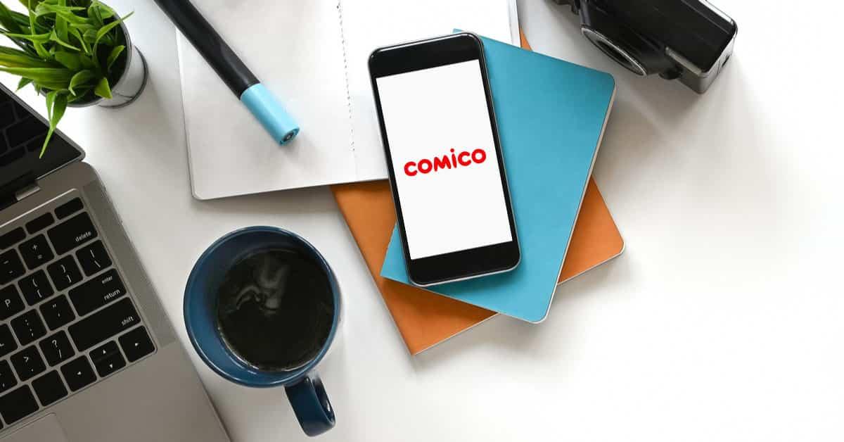 comico(コミコ)は無料マンガが読める!登録方法や人気マンガも紹介